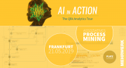 "Qlik Analytics Tour 2019 -""AI und Process Mining in Action"". | Frankfurt am Main, 21.05.2019"