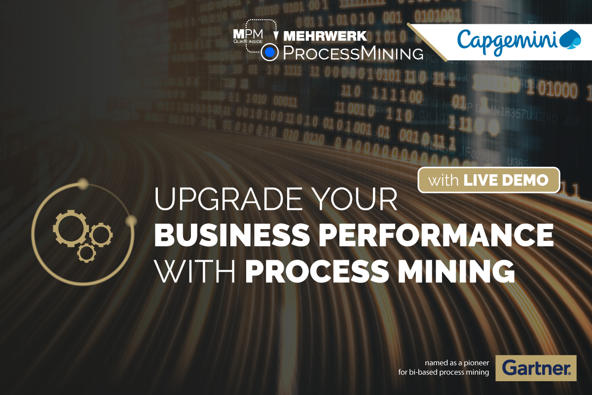Upgrade your Business Performance with Process Mining: Successful Process Transformation and Continuous Improvement